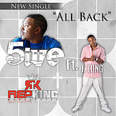 Play & Download All Back (feat. J. Long) by Five (5ive) | Napster