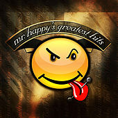 Mr. Happy's Greatest Hits by Mr. Happy
