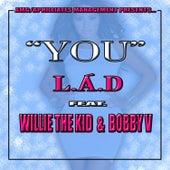 You (feat. Bobby Valentino) by La The Darkman