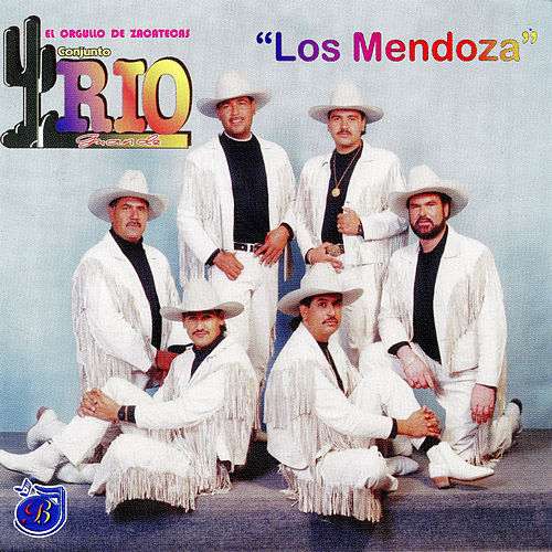 Play & Download Los Mendoza by Conjunto Rio Grande | Napster