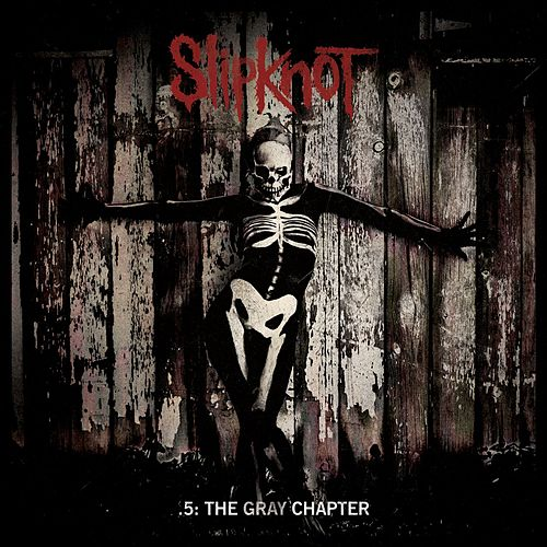 .5: The Gray Chapter von Slipknot