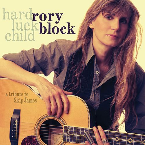 Play & Download Hard Luck Child: A Tribute To Skip James by Rory Block | Napster