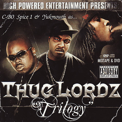 Thug Lordz Trilogy by Various Artists