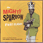 Play & Download First Flight by The Mighty Sparrow | Napster