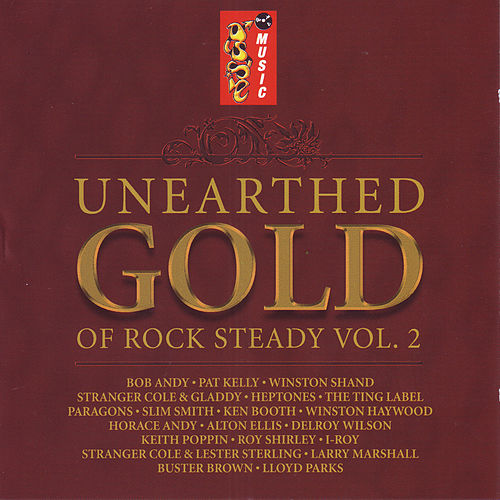 Unearthed Gold of Rocksteady Vol. 2 by Various Artists