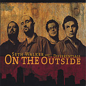 Play & Download On the Outside by Seth Walker | Napster
