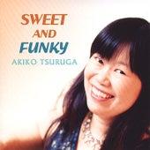 Sweet and Funky (Japanese Version) by Akiko Tsuruga