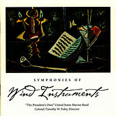 Play & Download Symphonies of Wind Instruments by Us Marine Band | Napster