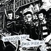 Bike Rider EP by Mungo's Hi-Fi