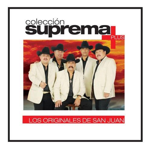 Play & Download Coleccion Suprema Plus- Los Originales De San Juan by Los Originales De San Juan | Napster