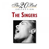 Play & Download The 20 Best Collection: The Singers by Various Artists | Napster