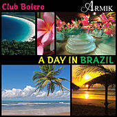 Play & Download A Day In Brazil by Armik | Napster