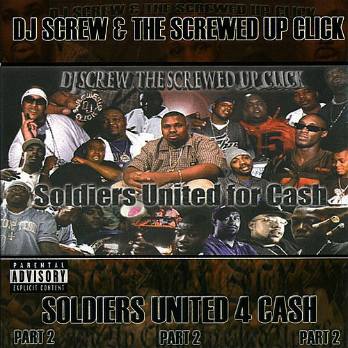 Soldiers United 4 Cash - Part 2 by DJ Screw