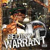 Play & Download Felony Warrant by LC | Napster