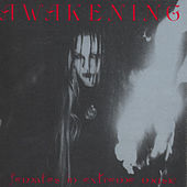 Play & Download Awakening: Females In Extreme Music by Various Artists | Napster