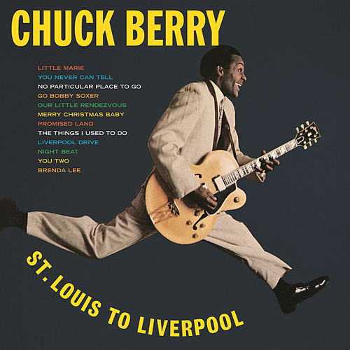 St. Louis To Liverpool by Chuck Berry