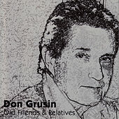 Play & Download Old Friends & Relatives by Don Grusin | Napster