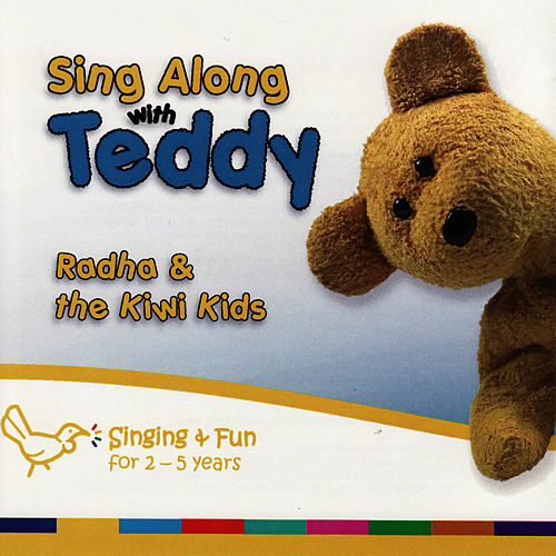 Sing Along With Teddy by Radha & The Kiwi Kids