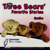 Play & Download The Three Bears' Favorite Stories by Radha | Napster