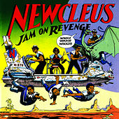 Play & Download Jam On Revenge by Newcleus | Napster