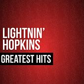 Play & Download Greatest Hits by Lightnin' Hopkins | Napster