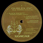 Play & Download The Swag Remixes by Dublex Inc. | Napster