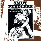 1993-1994 The Demos by Smut Peddlers