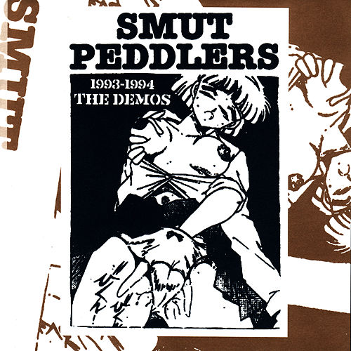 Play & Download 1993-1994 The Demos by Smut Peddlers | Napster