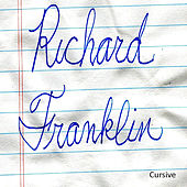 Play & Download Cursive by Richard Franklin | Napster