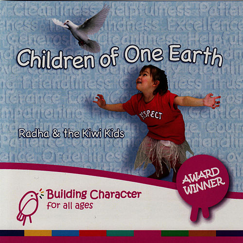 Play & Download Children of One Earth by Radha & The Kiwi Kids | Napster