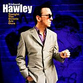 Play & Download Tonight The Streets Are Ours by Richard Hawley | Napster