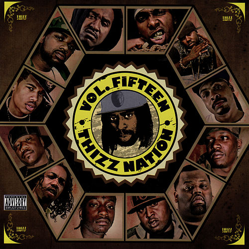 Play & Download Thizz Nation Volume 15 - Starring Thizz Nation by Mac Dre   Napster