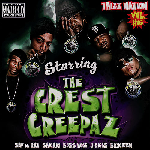 Play & Download Thizz Nation Volume 16: Starring The Crest Creepaz by Mac Dre | Napster