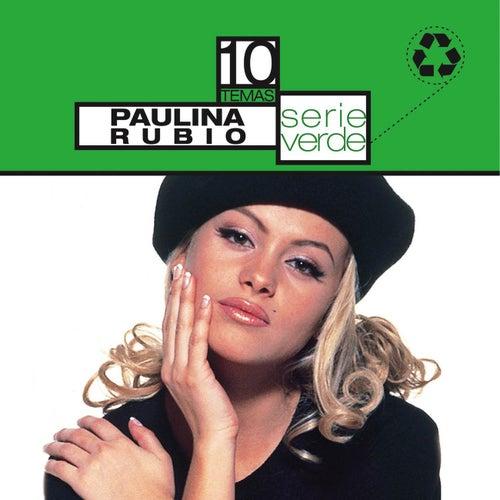 Play & Download Serie Verde- Paulina Rubio by Paulina Rubio | Napster