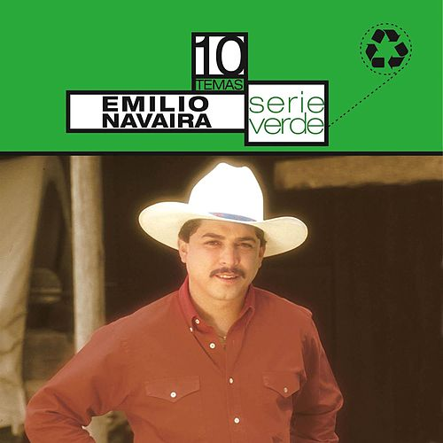 Play & Download Serie Verde- Emilio Navaira by Emilio Navaira | Napster