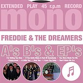 Play & Download A's, B's & EP's by Freddie and the Dreamers | Napster