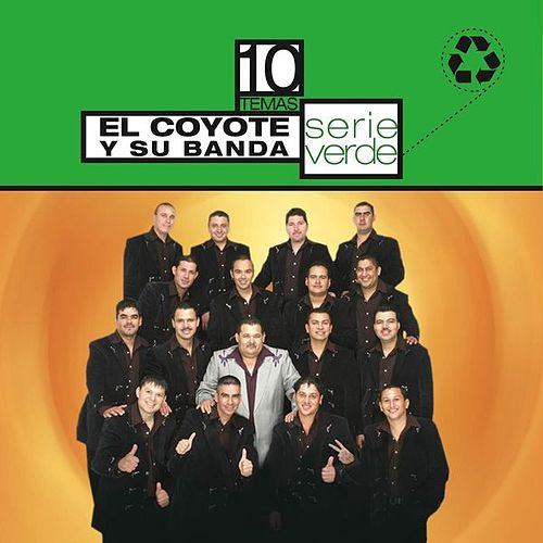 Serie Verde- El Coyote Y Su Banda Tierra Santa by Various Artists