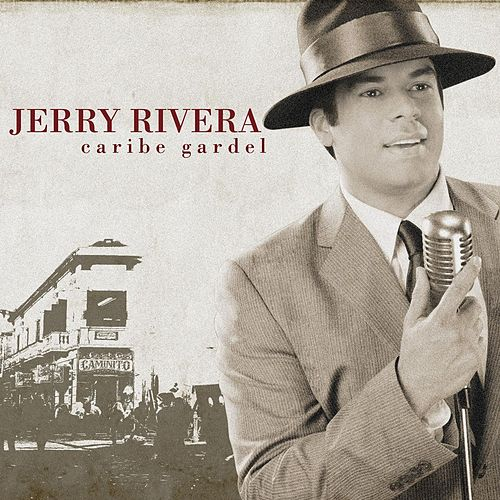 Caribe Gardel by Jerry Rivera
