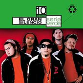 Play & Download Serie Verde - El Gran Silencio by El Gran Silencio | Napster