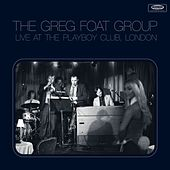 Live at the Playboy Club, London by The Greg Foat Group