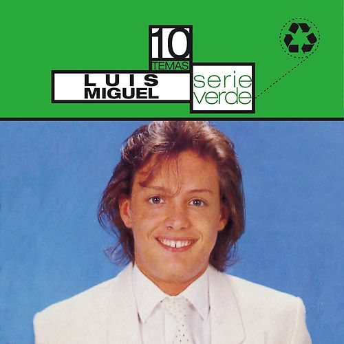 Play & Download Serie Verde- Luis Miguel by Luis Miguel | Napster