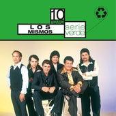 Play & Download Serie Verde- Los Mismos by Los Mismos | Napster