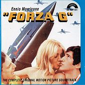 Play & Download Forza G (The Complete Original Motion Picture Sountrack) by Ennio Morricone | Napster