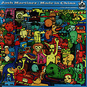 Play & Download Made In China by Josh Martinez | Napster