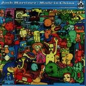 Made In China by Josh Martinez