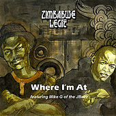 Play & Download Where I'm At by Zimbabwe Legit   Napster