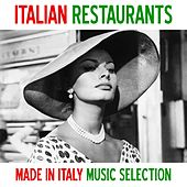 Play & Download Italian restaurants (Made in italy music selection) by Various Artists | Napster