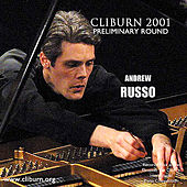 Play & Download 2001 Van Cliburn International Piano Competition Preliminary Round by Andrew Russo | Napster