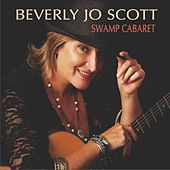 Swamp Cabaret by Beverly Jo Scott