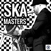 Play & Download Ska Masters by Various Artists | Napster